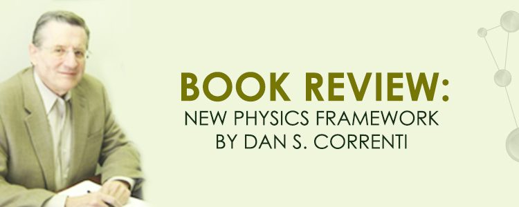New-Physics-Framework-by-Dan-S.-Correnti