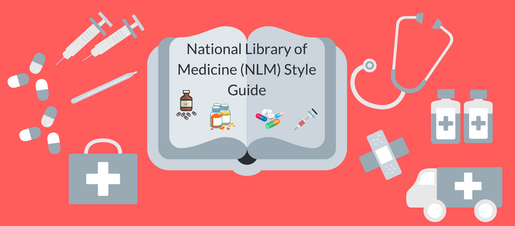 National Library of Medicine (NLM) Style Guide (1)