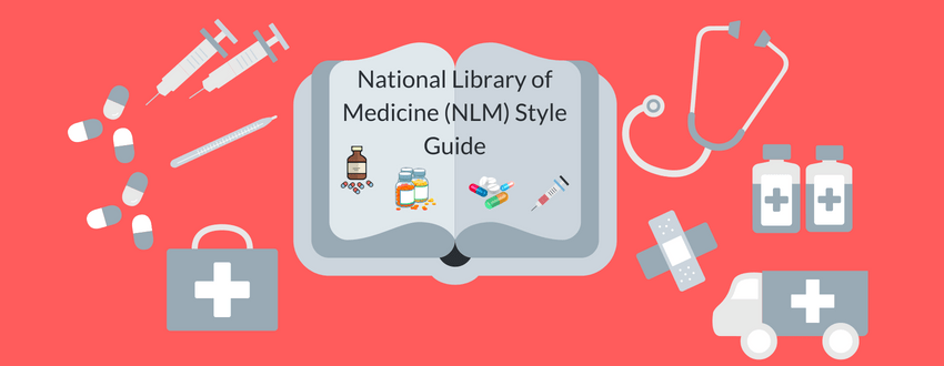National Library of Medicine (NLM) Style